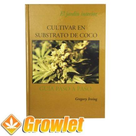 Vista frontal del libro Cultivar en substrato de Coco